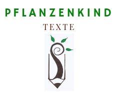 Pflanzenkind.texte